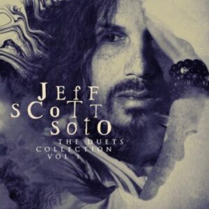 Jeff Scott Soto – 'The Duets Collection, Vol. 1' (October 8, 2021)