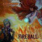 Jezzy Micheals: 'Fireball'