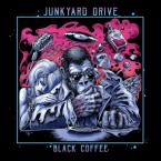 Junkyard Drive: 'Black Coffee'