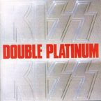 KISS: 'Double Platinum'