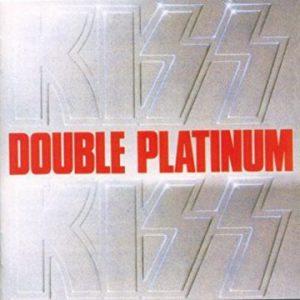 KISS: 'Double Platinum'