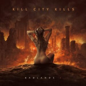 Kill City Kills – 'Badlands I' (September 25, 2020)