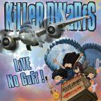 Killer Dwarfs: 'Live No Guff!'