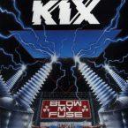 Kix: 'Blow My Fuse'