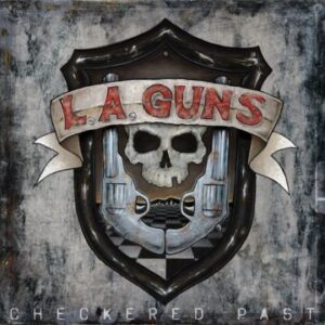 L.A. Guns – 'Checkered Past' (November 12, 2021)