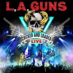 L.A. Guns: 'Cocked And Loaded Live'