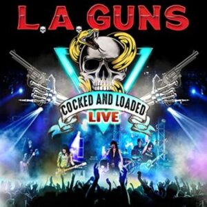 L.A. Guns – 'Cocked And Loaded Live' (July 9, 2021)
