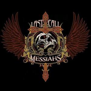 Last Call Messiahs photo