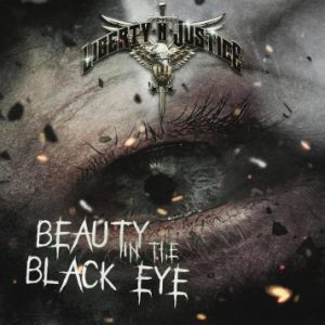 Liberty N Justice – 'Beauty In The Black Eye' (TBA)