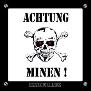 "Little Villains unveil video for single ""Bullet Belt"" from album 'Achtung Minen!'"