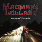 Madman's Lullaby: 'Nocturnal Overdrive Part 1'