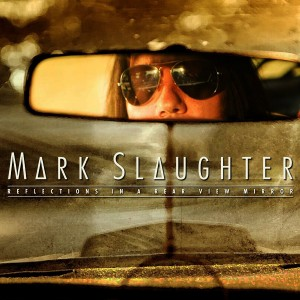 Mark Slaughter Reflections
