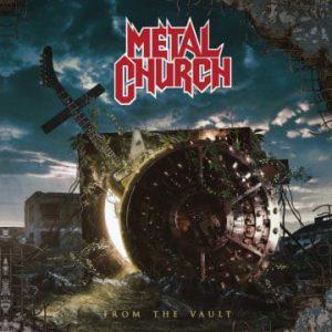 Metal Church – 'From The Vault' (April 10, 2020)