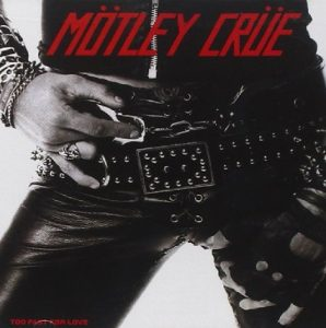 Motley Crue Too Fast For Love CD cover