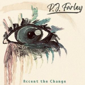P.J. Farley – 'Accent The Change' (September 25, 2020)