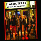 Plastic Tears: 'Angels With Attitude'