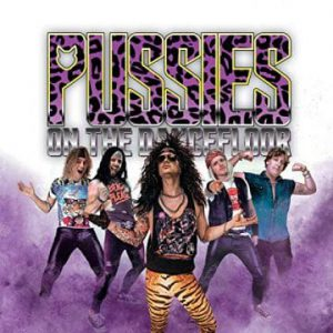 """Pussies On The Dancefloor release video for track """"Lick It Up And Smile"""""""