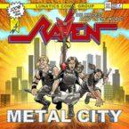 Raven: 'Metal City'