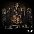 Ron Keel Band: 'Fight Like A Band'