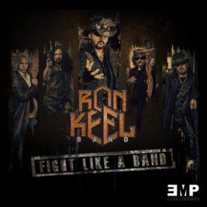 Ron Keel Band 'Fight Like A Band' (February 23, 2019)