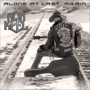 Ron Keel – 'Alone At Last…Again' (likely December 2020)