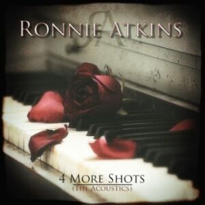 Ronnie Atkins – '4 More Shots (The Acoustics)' (October 1, 2021)