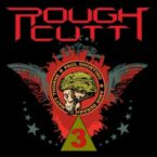 Rough Cutt: 'III'