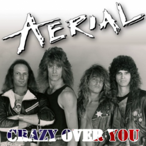 Aerial – 'Crazy Over You' (October 26, 2018)