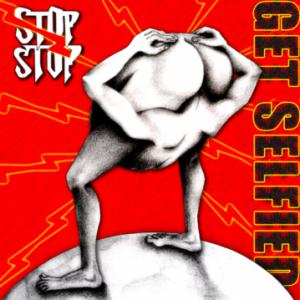 Stop Stop – 'Get Selfied' (April 15, 2019)