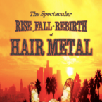 Christopher P. Hilton: 'The Rise, Fall & Rebirth of Hair Metal' (book)