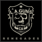 L.A. Guns (feat. Riley and Nickels): 'Renegades'