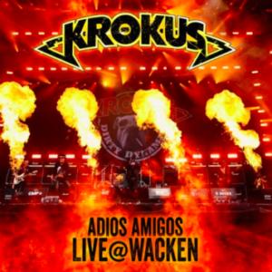 Krokus: 'Adios Amigos Live @ Wacken'