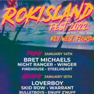 Bret Michaels, Dee Snider, Loverboy & Jackyl headline first inaugural RokIsland Fest 2022 in Florida