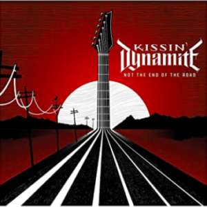 Kissin Dynamite – 'Not The End of The Road' (January 21, 2022)