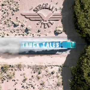 Sergeant Steel: 'Truck Tales'