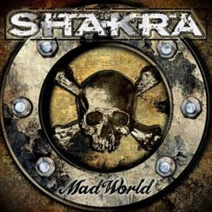 Shakra to release new album 'Mad World' on February 28th