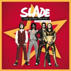 Slade – 'Cum On Feel The Hitz: The Best of Slade' (September 25, 2020)