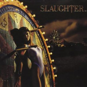 Slaughter: 'Stick it To Ya'