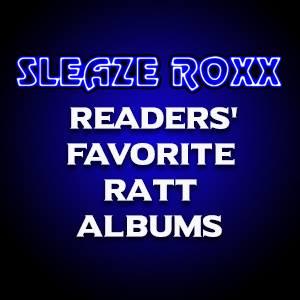 Sleaze Roxx readers' favorite Ratt albums