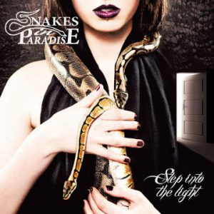 Snakes In Paradise – 'Step Into The Light' (September 14, 2018)