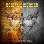 Social Disorder: 'Love 2 Be Hated'