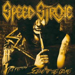 Speed Stroke – 'Scene of The Crime' (November 6, 2020)