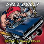 Speedbilly: 'Hillbilly Speed Freak'