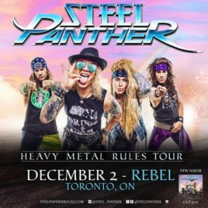 Steel Panther live at Rebel in Toronto, Ontario, Canada Concert Review