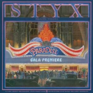 Styx: 'Paradise Theatre'