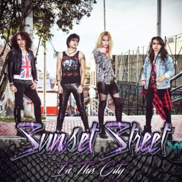 """Sunset Street unleash lyric video for new single """"In This City"""""""