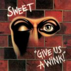 Sweet: 'Give Us A Wink'