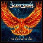 Sylent Storm: 'The Fire Never Dies'