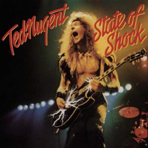 Ted Nugent: 'State of Shock'