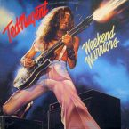 Ted Nugent: 'Weekend Warriors'